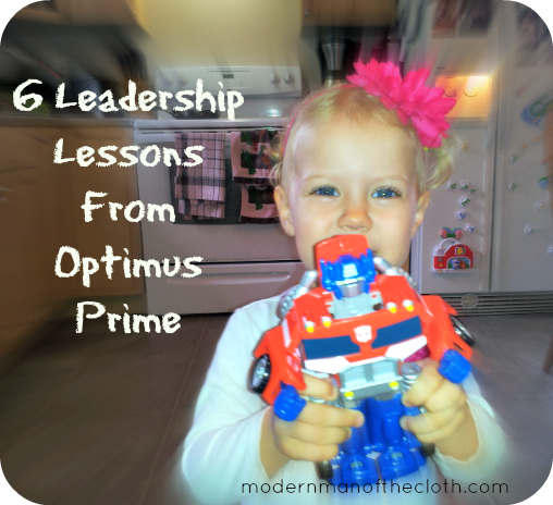 6 Leadership Lessons From Optimus Prime